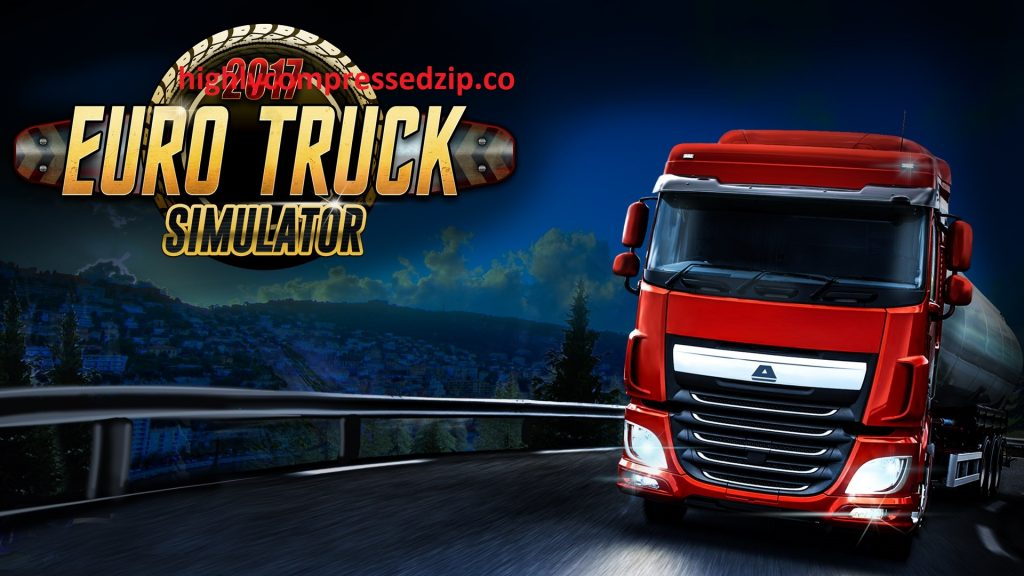 Download Euro Truck Simulator Highly Compressed for Windows
