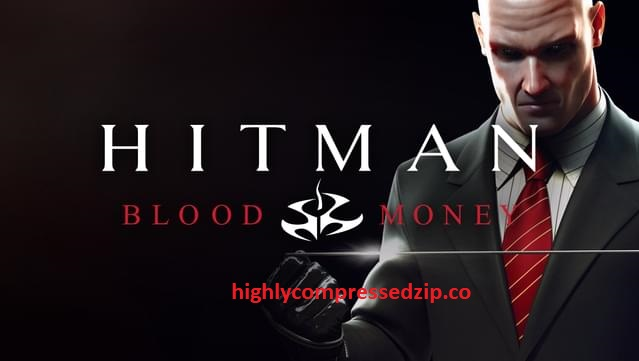 Hitman Pc Download Free Full Version Highly Compressed