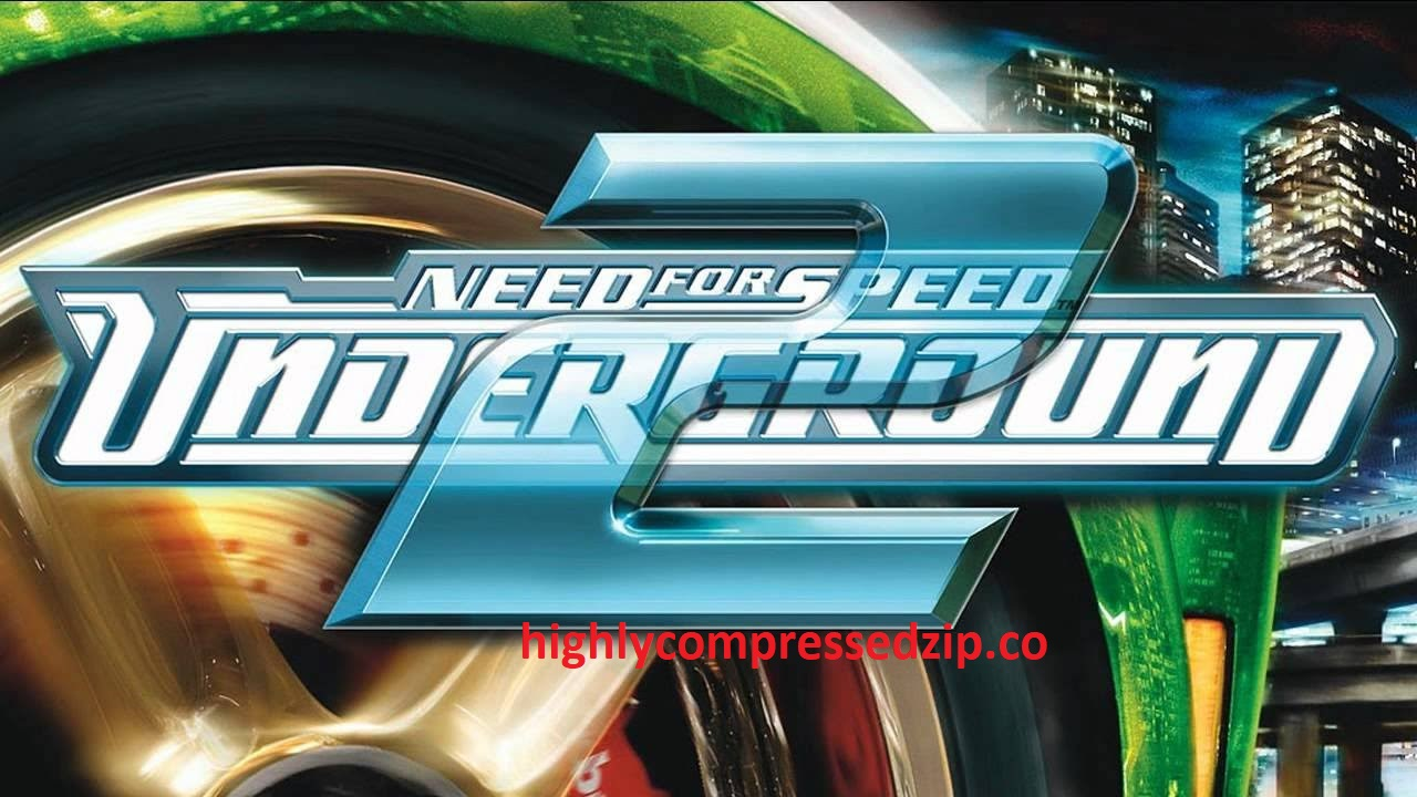 Need for speed underground 2 Highly compressed download