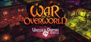 War For The Overworld Ultimate Edition Crack Full PC Game Download