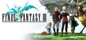 Final Fantasy III Crack PC +CPY CODEX Torrent Free Download