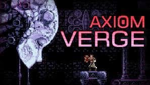 Axiom Verge Crack CODEX Torrent Free Download Full PC +CPY Game